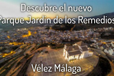 Video Promocion Cerro de los Remedios (Vélez-Málaga)