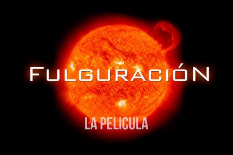 Fulguración 2012 (Cortometraje dirigido por Carlos Castro) – Remasterizado 2015