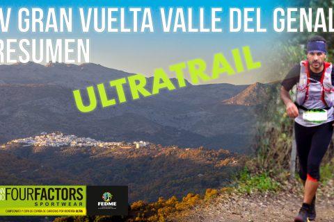 Resumen de la IV Gran Vuelta Valle del Genal – Modalidad Ultra