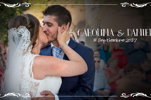 Boda Carolina y Daniel – 8 de Septiembre de 2017 – Wedding Teaser